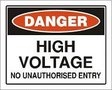 DANGER High Voltage - No Unauthorized Entry