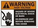 WARNING HIGH VOLTAGE - Hazard of Severe Electrical Shock or Burn, De-Energize Unit Before Removing This Cover